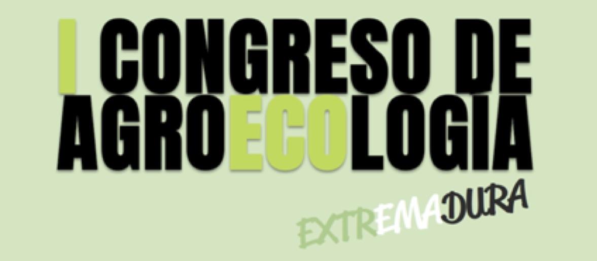 I CONGRESO DE AGROECOLOGIA EXTREMADURA