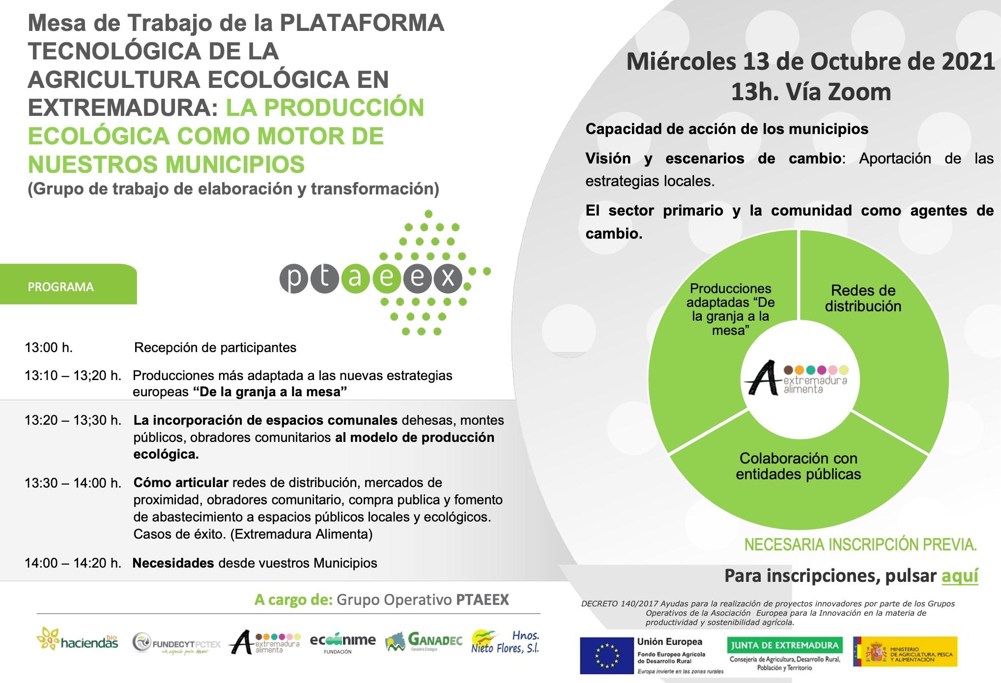 Mesa de Trabajo de la PLATAFORMA TECNOLÓGICA DE LA AGRICULTURA ECOLÓGICA EN EXTREMADURA: LA PRODUCCIÓN ECOLÓGICA COMO MOTOR DE NUESTROS MUNICIPIOS