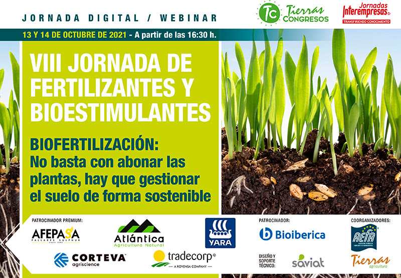 VIII JORNADA DE FERTILIZANTES Y BIOESTIMULANTES BIOFERTILIZACIÓN: No basta con abonar las plantas, hay que gestionar el suelo de forma sostenible